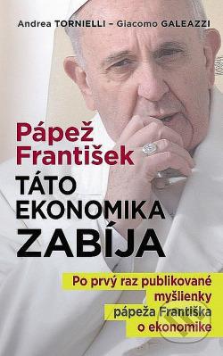 Pápež František: Táto ekonomika zabíja obálka knihy