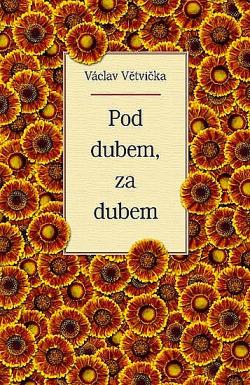 Pod dubem, za dubem obálka knihy