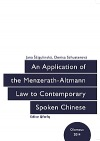 An Application of the Menzerath-Altmann Law to Contemporary Spoken Chinese