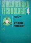 Strojírenská technologie 4 - Výrobní pomůcky