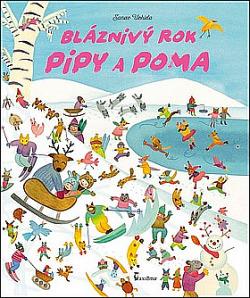 Bláznivý rok Pipy a Poma obálka knihy