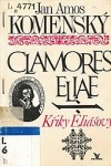 Clamores Eliae - Křiky Eliášovy