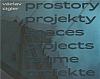 Prostory projekty / Spaces Projects / Räume Projekte