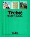Třebíč: Dějiny města I.