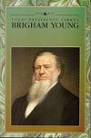 Učení presidentů církve: Brigham Young