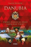 Danubia - Osobní pohled na dějiny habsburské Evropy