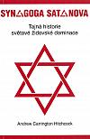 Synagoga Satanova - Tajná historie světové židovské dominance