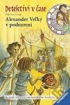 Alexander Veľký v podozrení