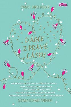 Dárek z pravé lásky: 12 zimních políbení obálka knihy