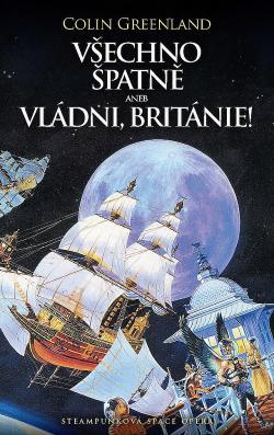 Všechno špatně aneb Vládni, Británie! obálka knihy