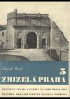 Zmizelá Praha 5: Opevnění, Vltava a ztráty na památkách 1945