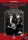 Buchenwaldské bestie : Karl a Ilse Kochovi a lampy se stínítkem z lidské kůže