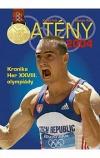 Atény 2004 : kronika her XXVIII. olympiády