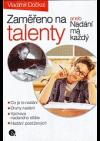 Zaměřeno na talenty aneb Nadání má každý