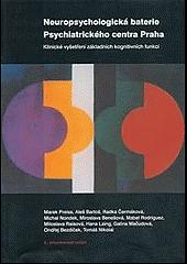 Neuropsychologická baterie Psychiatrického centra Praha obálka knihy