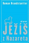 Ježíš z Nazareta - I. díl