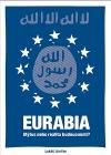 Eurabia – mýtus nebo realita budoucnosti?