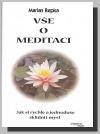Vše o meditaci - Jak si rychle a jednoduše zklidnit mysl