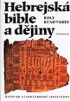 Hebrejská bible a dějiny