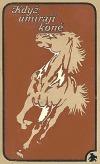 Když umírají koně