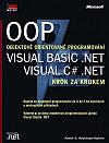 OOP - Objektově orientované programování - Visual Basic .NET, Visual C# .NET - Krok za krokem
