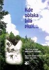 Kde oblaka bílá plují... 100 let od narození Jaroslava Foglara (katalog)