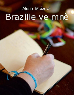 Brazílie ve mně obálka knihy