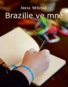 Brazílie ve mně