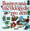 Ilustrovaná encyklopedie pro děti