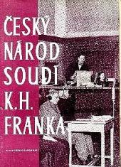 Český národ soudí K. H. Franka