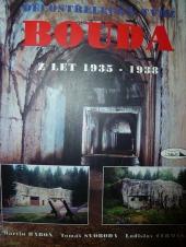 Dělostřelecká tvrz Bouda z let 1935-1938