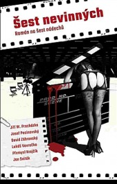 Šest nevinných - román našest nádechů