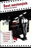 Šest nevinných - román na šest nádechů