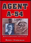 Agent A-54: největší československý špion všech dob