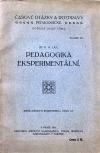 Pedagogika eksperimentální se zvláštním zřetelem na výchovu činem