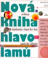 Nová kniha hlavolamů - rébusy, hádanky, logické hry, optické klamy