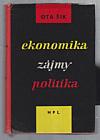 Ekonomika, zájmy,  politika