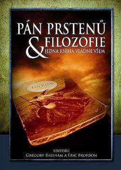 Pán prstenů a filozofie: jedna kniha vládne všem