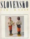 Slovensko:  Ľud - II. časť