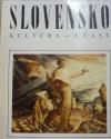 Slovensko: Kultúra - I. časť