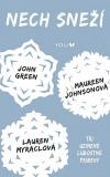 Nech sneží - Tri uzimené ľúbostné príbehy