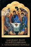 Zasvěcený život ve světle reformy II. vatikánského koncilu