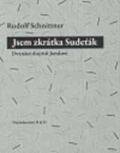 Jsem zkrátka Sudeťák: dvanáct dopisů Jendovi obálka knihy