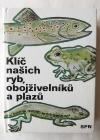 Klíč našich ryb,obojživelníků a plazů