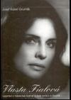 Vlasta Fialová - vypráví v herecké šatně o své práci a životě