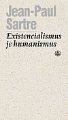 Existencialismus je humanismus