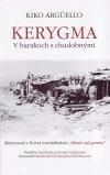 KERYGMA - V barakoch s chudobnými