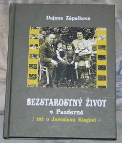 Bezstarostný život v Pazderně (též o Jaroslavu Klegovi) obálka knihy