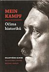 Mein Kampf očima historiků