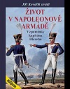 Život v Napoleonově armádě